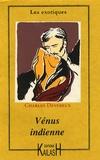 Charles Devereux - La Vénus indienne - Ou aventures d'amour dans l'hindoustan.
