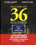 Charles Diaz et Claude Cancès - Histoire du 36 illustrée.