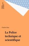 Charles Diaz - La police technique et scientifique.