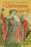 Charles Dickens - A Christmas Carol and Other Christmas Books.
