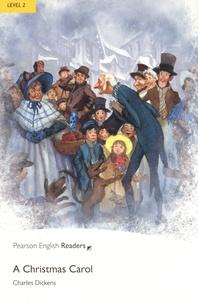 Charles Dickens - A Christmas Carol. - Level 2.