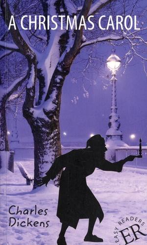 Charles Dickens - A Christmas Carol - Easy Readers C.