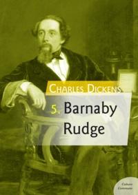 Charles Dickens - Barnaby Rudge.
