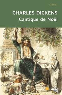 Charles Dickens - Cantique de Noël.