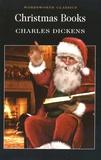 Charles Dickens - Christmas Books.
