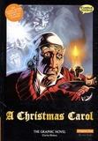 Charles Dickens - Christmas Carol, The Graphic Novel.