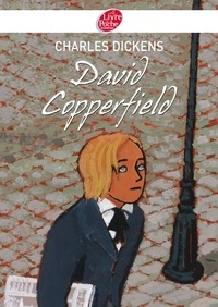 Charles Dickens - David Copperfield - Texte abrégé.