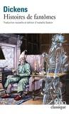Charles Dickens - Histoires de fantômes.