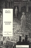 Charles Dickens - L'homme hanté.