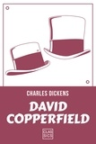 Charles Dickens - La bibliothèque idéale des 50 ans GF Tome 32 : David Copperfield.