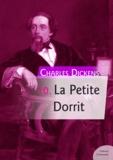 Charles Dickens - La Petite Dorrit.