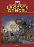 Charles Dickens et Patrice Buendia - Le conte de Noël. 1 CD audio