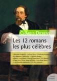 Charles Dickens - Les 12 romans les plus célèbres de Charles Dickens.