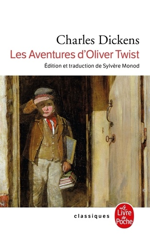 Charles Dickens - Les aventures d'Oliver Twist.