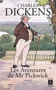 Charles Dickens - Les aventures de Mr Pickwick T1.