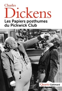 Charles Dickens - Les papiers posthumes du Pickwick Club.