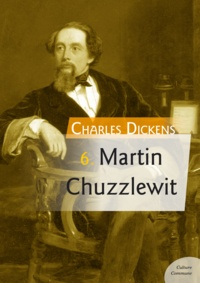 Charles Dickens - Martin Chuzzlewit.