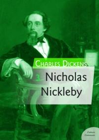Charles Dickens - Nicholas Nickleby.