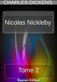 Charles Dickens - Nicolas Nickleby 2.