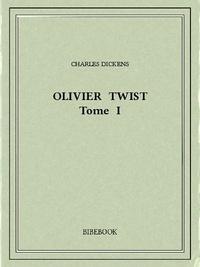 Charles Dickens - Olivier Twist I.