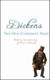 Charles Dickens - The Old Curiosity Shop.