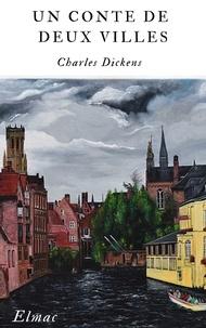 Charles Dickens - Un conte de deux villes.