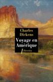 Charles Dickens - Voyage en Amérique.