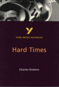 Charles Dickens - YORK NOTES ADVANCED HARD TIMES.