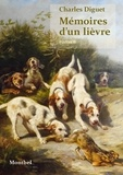 Charles Diguet - Mémoires d'un lièvre.
