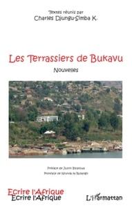 Charles Djungu-Simba - Les Terrassiers de Bukavu.