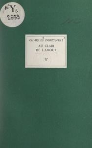 Charles Dobzynski et Fernand Léger - Au clair de l'amour.