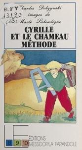 Charles Dobzynski - Cyrille et le chameau Méthode.