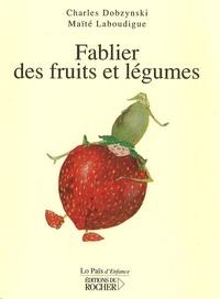 Charles Dobzynski - Fablier des fruits et légumes.