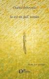 Charles Dobzynski - Je est un Juif, roman.