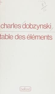 Charles Dobzynski - Table des éléments - Poèmes.