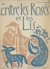 Charles Dombre - Entre les roses et les lis - Contes de Noël.