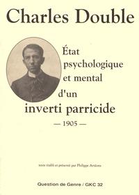 Etat psychologique et mental dun inverti parricide - 1905.pdf