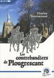 Charles Doursenaud - Les contrebandiers de Plougrescant - Suivi de Tribulations des douaniers dans les Côtes-du-Nord.