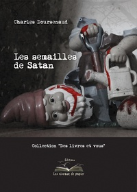 Charles Doursenaud - Les semailles de Satan.