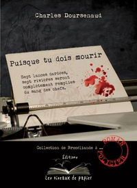 Charles Doursenaud - Puisque tu dois mourir.