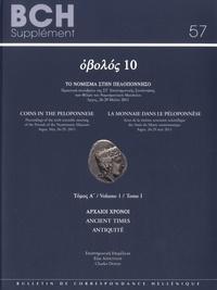 Charles Doyen - La monnaie dans le Péloponnèse - Volume 1, Antiquité.