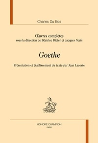 Charles Du Bos - Oeuvres complètes - Goethe.