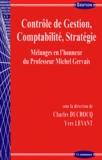Charles Ducrocq et Yves Levant - Contrôle de gestion, comptabilité, stratégie - Mélanges en l'honneur du Professeur Michel Gervais.