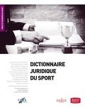 Charles Dudognon et Jean-Pierre Karaquillo - Dictionnaire juridique du sport 2013.
