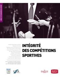 Charles Dudognon et Bernard Foucher - Intégrité des compétitions sportives.