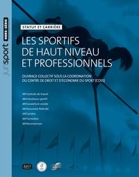 Charles Dudognon et Bernard Foucher - Les sportifs de haut niveau et professionnels.