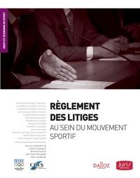 Charles Dudognon et Bernard Foucher - Règlement des litiges au sein du mouvement sportif.