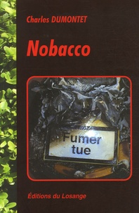 Charles Dumontet - Nobacco.