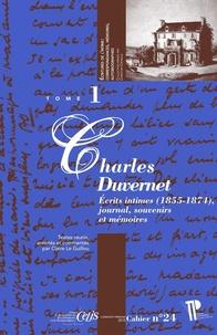 Charles Duvernet - Ecrits intimes (1855-1874), journal, souvenirs et mémoires - 2 volumes.