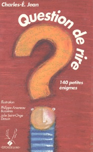 Charles-E Jean - Question de rire.
